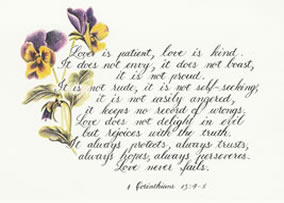 Love is patient : 1 Corinthians 13:4-8 Scripture quotation from The New International Version